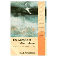 the-miracle-mindfulness-a-manual-meditation